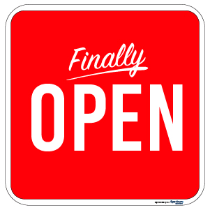 Finally Open Sign