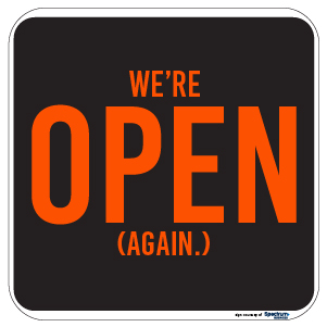We're Open (Again) Sign